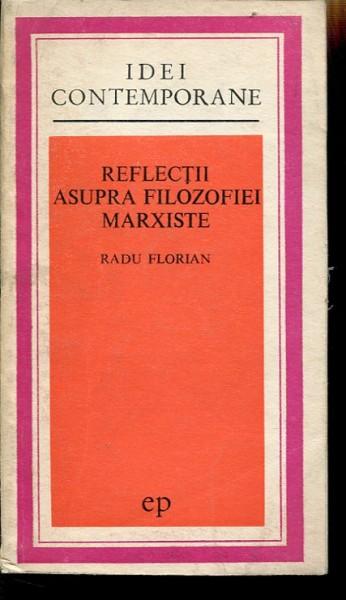 Reflectii-asupra-filozofiei-marxiste-101588