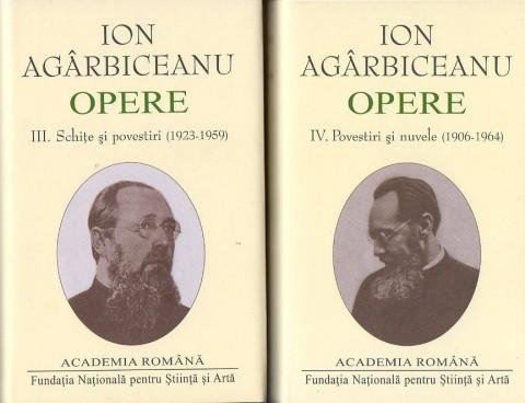 Noi apariţii editoriale – Ion Agârbiceanu, Opere, vol. III-IV