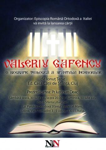 """""""Biografia teologică"""" a lui Valeriu Gafencu se lansează în Italia. Românii din Diaspora celebrează pe Sfântul Închisorilor"""