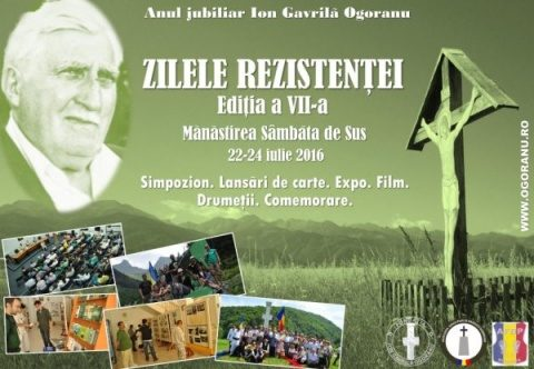 Ogoranu omagiat la ZILELE REZISTENŢEI, Ediţia a VII-a. Cea mai amplă manifestare anuală pentru memoria rezistenţei anticomuniste din ultimii 26 de ani! Se lansează biografia lui Valeriu Gafencu