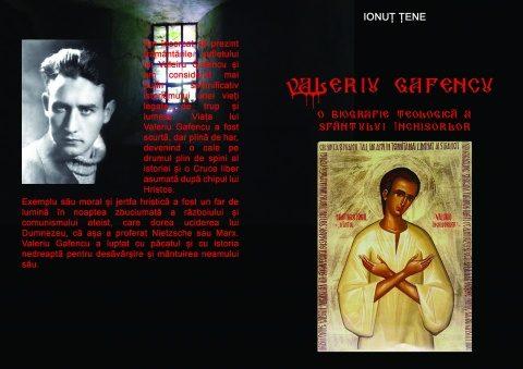"""Comandă prin poștă cartea: """"Valeriu Gafencu. O biografie teologică a Sfântului Închisorilor"""""""