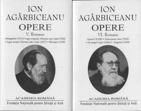 Un eveniment editorial de excepţie – Ion Agârbiceanu, Opere fundamentale, vol. V-VI