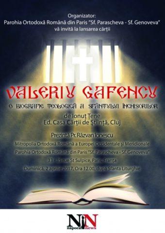 """""""Biografia teologică"""" a lui Valeriu Gafencu se lansează la Paris. Românii din Franța celebrează Sfântul Închisorilor"""