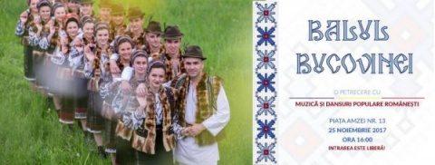 BUCOVINA VINE ÎN CAPITALĂ! Vino şi tu la Balul Bucovinei. Un eveniment dedicat aniversării Unirii Bucovinei cu Patria!