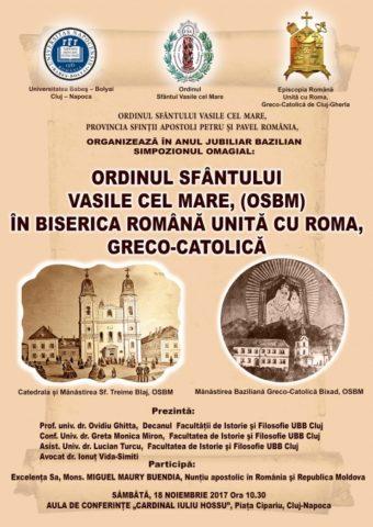 Simpozion omagial în Anul Jubiliar Bazilian: Ordinul Sfântului Vasile cel Mare în Biserica Română Unită cu Roma, Greco-Catolică