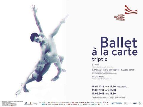 """""""Ballet à la carte"""", cea dintâi premieră coregrafică a anului la Cluj-Napoca"""