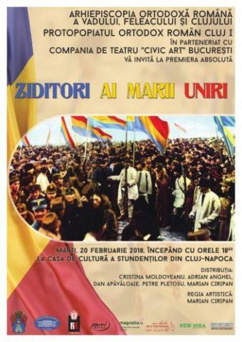 Premieră absolută la Cluj-Napoca a spectacolului: Ziditori ai Marii Uniri