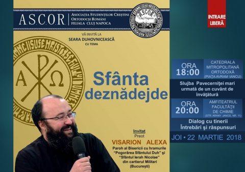 A cincea seară duhovnicească A.S.C.O.R. Cluj – Invitat: Pr. Visarion Alexa