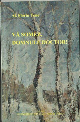Dramaturgul – Vă somez, domnule doctor