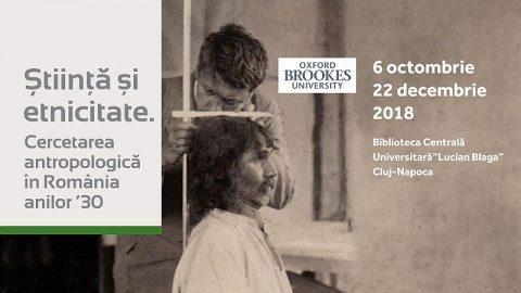 """Timp de 1 lună clujenii au parte de o expoziție inedită: """"Ştiinţă şi etnicitate. Cercetarea antropologică în România anilor 30"""""""