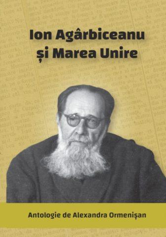 Lansare de carte dedicată Centenarului Marii Uniri – Ion Agârbiceanu şi Marea Unire