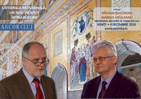 Conferință A.S.C.O.R. Cluj-Napoca: Catedrala Patriarhală – un nou început întru bucurie – Dl. Razvan Bucuroiu şi dl. Marius Vasileanu
