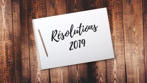 Rezolutii pentru 2019: 5 lucruri care nu ar trebui sa lipseasca de pe lista ta!