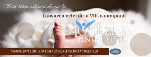 """O viață înseamnă O generație"""" – mesajul campaniei """"40 de zile pentru viață"""" 2019 la Cluj-Napoca"""