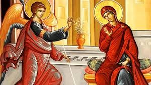 Azi este Buna-Vestire: Bucură-te, ceea ce eşti plină de har, Domnul este cu tine!