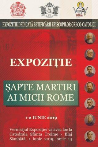 Expoziție dedicată celor șapte Episcopi martiri greco-catolici, la Blaj