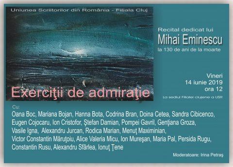"""""""Exerciții de admirație"""", eveniment dedicat lui Mihai Eminescu la Cluj-Napoca"""
