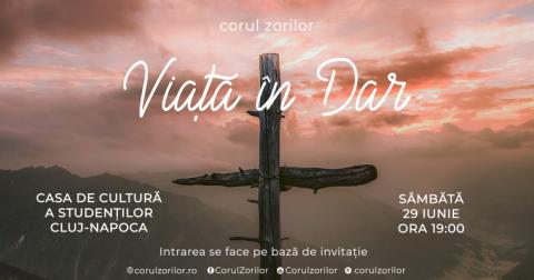 """""""Viață în dar"""" – un nou concert marca Corul Zorilor la Cluj-Napoca"""