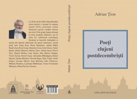 """Lansarea cărţii azi: """"Poeţi clujeni postdecembrişti"""" de Adrian Ţion. Eveniment de critică, teorie şi istorie literară"""