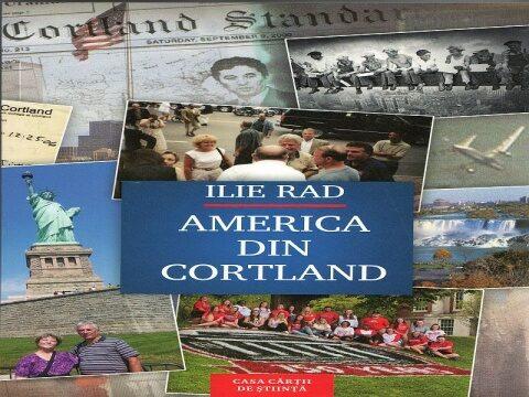 Nouă apariție editorială: Ilie Rad, America din Cortland (2020)