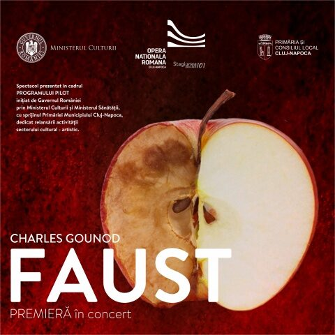 Premiera Faust la Opera Română Cluj-Napoca. Doar pentru vaccinați