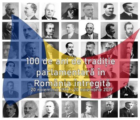 100 de ani de tradiție parlamentară în România întregită