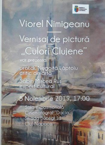 """Vernisaj de pictură """"Culori Clujene"""" de Viorel Nimigeanu"""