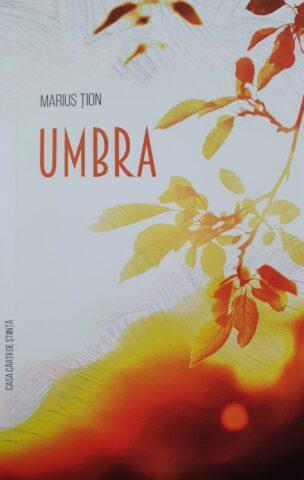 Marius Ţion – poetul umbrei de chihlimbar