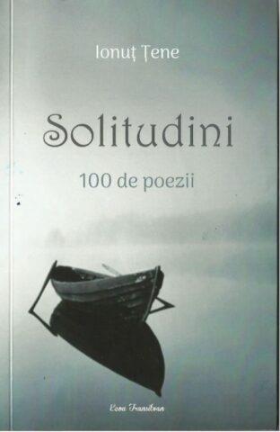 """""""Solitudini"""" – 100 de poezii scrise de un poet """"teribil"""""""