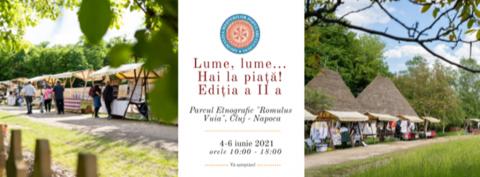 """Piața volantă în Parcul Etnografic """"Romulus Vuia"""" din Cluj"""