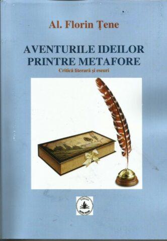 """A apărut volumul de critică literară și eseuri """"Aventurile ideiloe printre metafore """""""